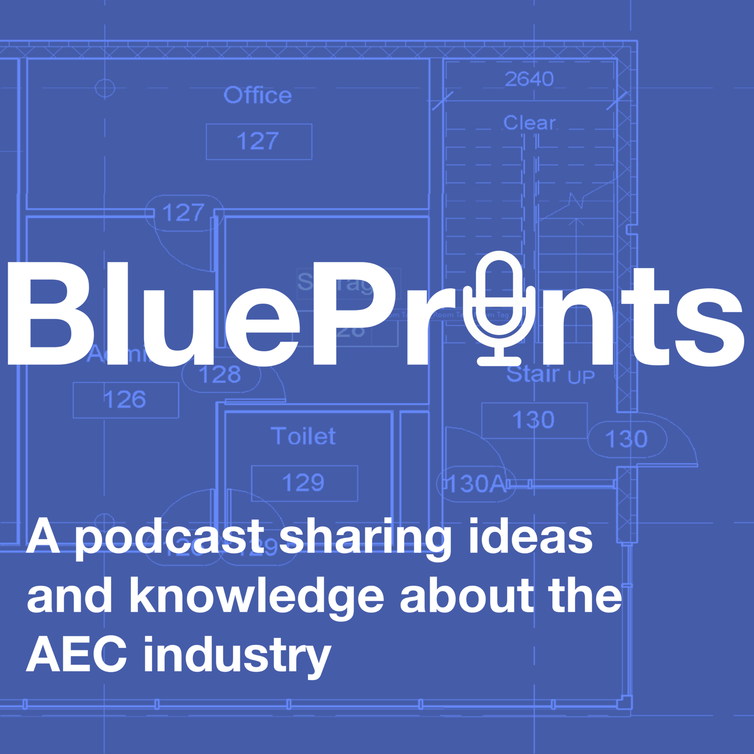 Blueprints the podcast a podcast mostly about bluebeam revu blueprints the aec industry podcast malvernweather Choice Image